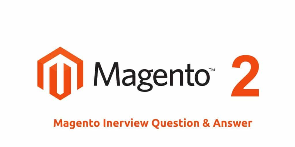 Magento Inerview Question & Answer